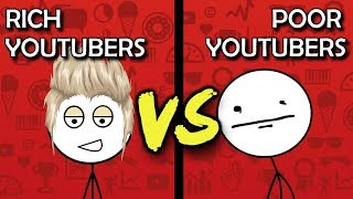 Poor YouTubers VS Rich YouTubers