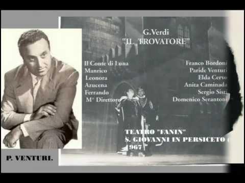 """G. VERDI. """"IL TROVATORE"""" (SELEZIONE) FRANCO BORDONI, PARIDE VENTURI, ELDA CERVO."""