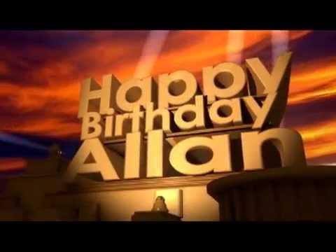 Happy Birthday Allan Youtube