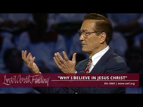 Adrian Rogers: Why I Believe in Jesus Christ - RA1869
