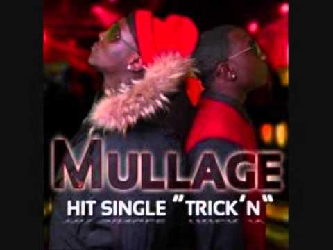 Mullage ft TI  Trickn
