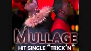 Mullage ft T.I - Trick