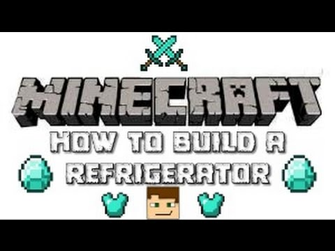 how to build a refrigerator in minecraft