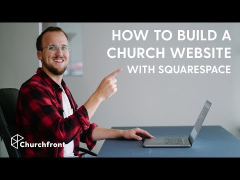 HOW TO BUILD A CHURCH WEBSITE WITH SQUARESPACE