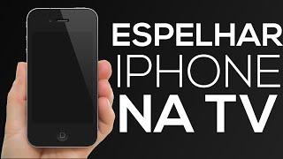 Como espelhar ou colocar a imagem do seu iphone na TV!
