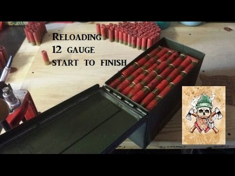 Reloading 12 gauge start to finish