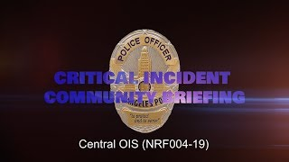 Central Area Officer Involved Shooting 2/14/2019 (NRF004-19)