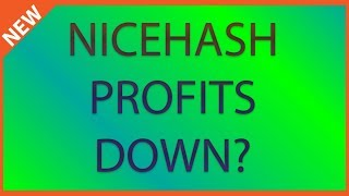 Why is Nicehash profitability down while Bitcoin goes up