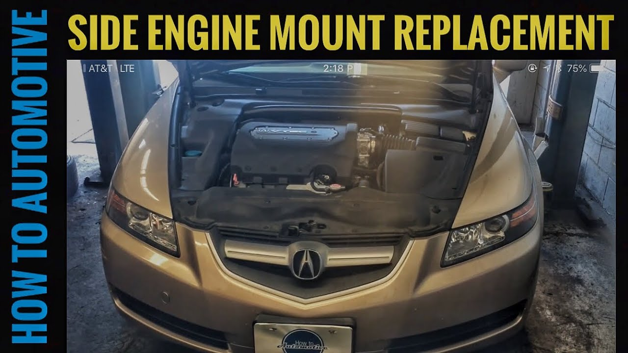How To Replace The Side Engine Mount On A 2006 Acura Tl Youtube 2007 Rdx Diagram Howtoautomotive Autorepair
