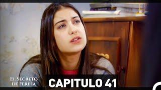 El Secreto De Feriha Capítulo 41 En Español