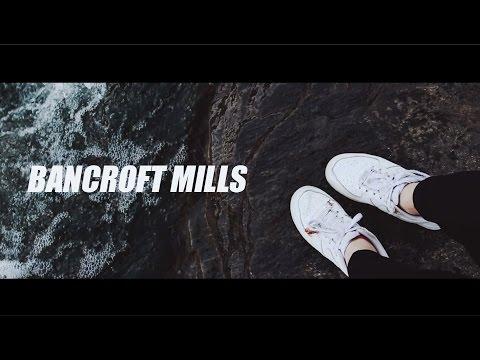 Adventure at Bancroft Mills