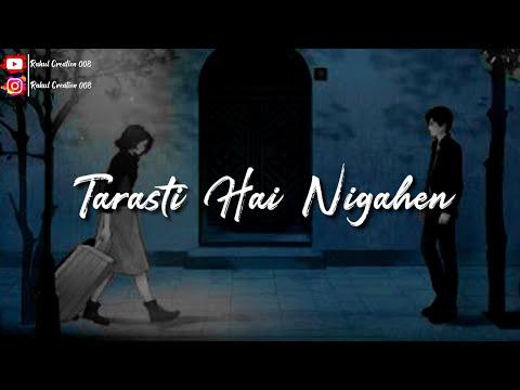 tarasti-hai-nigahen-status-😍-galat-fehmi-/-aism-azhar-😍-tarasti-hai-nigahen-whatsapp-status