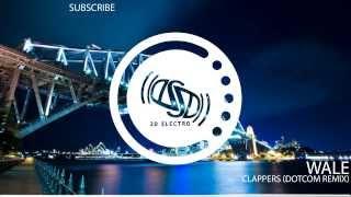 Trap Wale Clappers Dotcom Remix Free DL