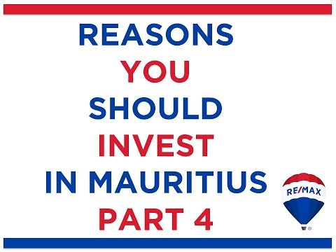 Reasons to Invest in Mauritius Part 4