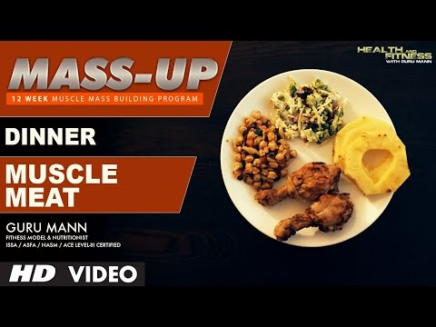 MASS UP- Meal 05 | MUSCLE MEAT Dinner | Designed & Created by Guru Mann