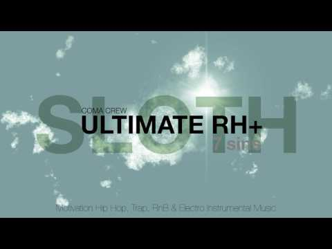 ULTIMATE RH+ - SLOTH ( Hip Hop, Trap, RnB & Electro Instrumental Music )