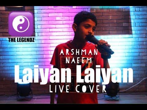 Laiyan Laiyan (Cover) by Arshman Naeem