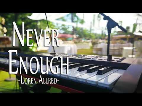 Never Enough-Loren Allred (Piano Cover)