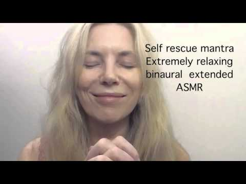 FOR ANITA Self rescue mantra - Extremely relaxing binaural extended ASMR
