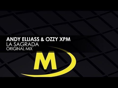Andy Elliass & Ozzy XPM - La Sagrada