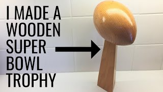 I Made a WOODEN Lombardi Trophy