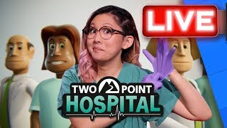 Doctor Rad Is In The House To Play Some Two Point Hospital! | Stream