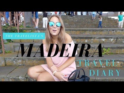 Madeira Travel Diary | The Travelista