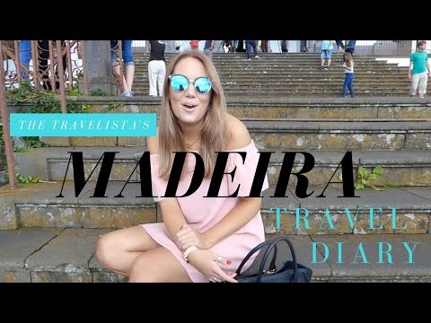 Madeira Travel Diary | The Travelista