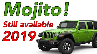 Mojito! Is still available for 2019 ! Not sure how long