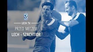 Przed meczem: Lech - Szachtior