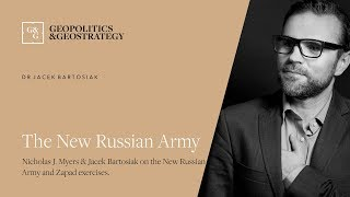 Jacek Bartosiak The New Russian Army