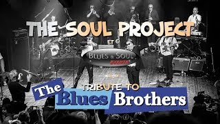 THE SOUL PROJECT Tribute Blues Brothers Meaux 2013