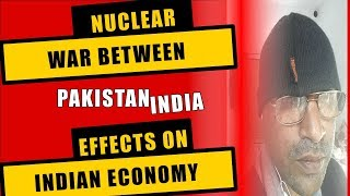 Kashmir Palwama attack Pakistan India war effects on Indian Economy disaster for India reply to Modi
