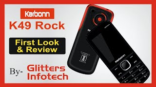 Unboxing Karbonn K49 Rock with Camera, Music, Bluetooth, Torch, Dual Sim
