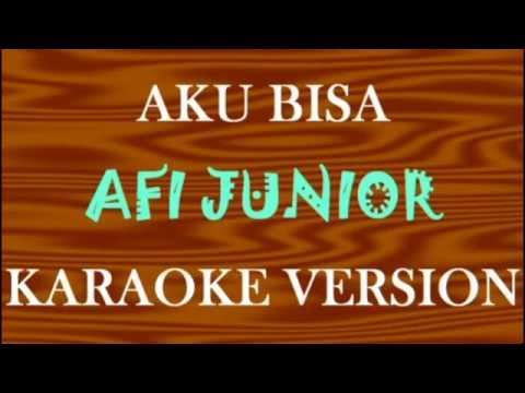 Afi Junior - AKU BISA KARAOKE HD