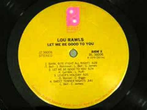 Lou Rawls - Let Me Be Good To You (Rework)