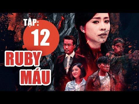 Ruby Máu - Tập 12   Phim hình sự Việt Nam hay nhất 2019   ANTV