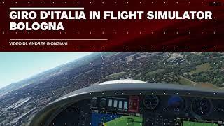 In volo su... Bologna con Microsoft Flight Simulator