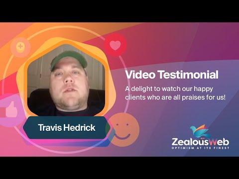 Travis Hedrick From North Carolina - Testimonial for ZealousWeb