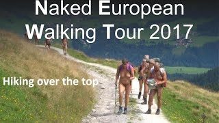 Naked European Walking Tour (NEWT) 30 july 2017