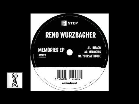 Reno Wurzbacher - Your Attitude