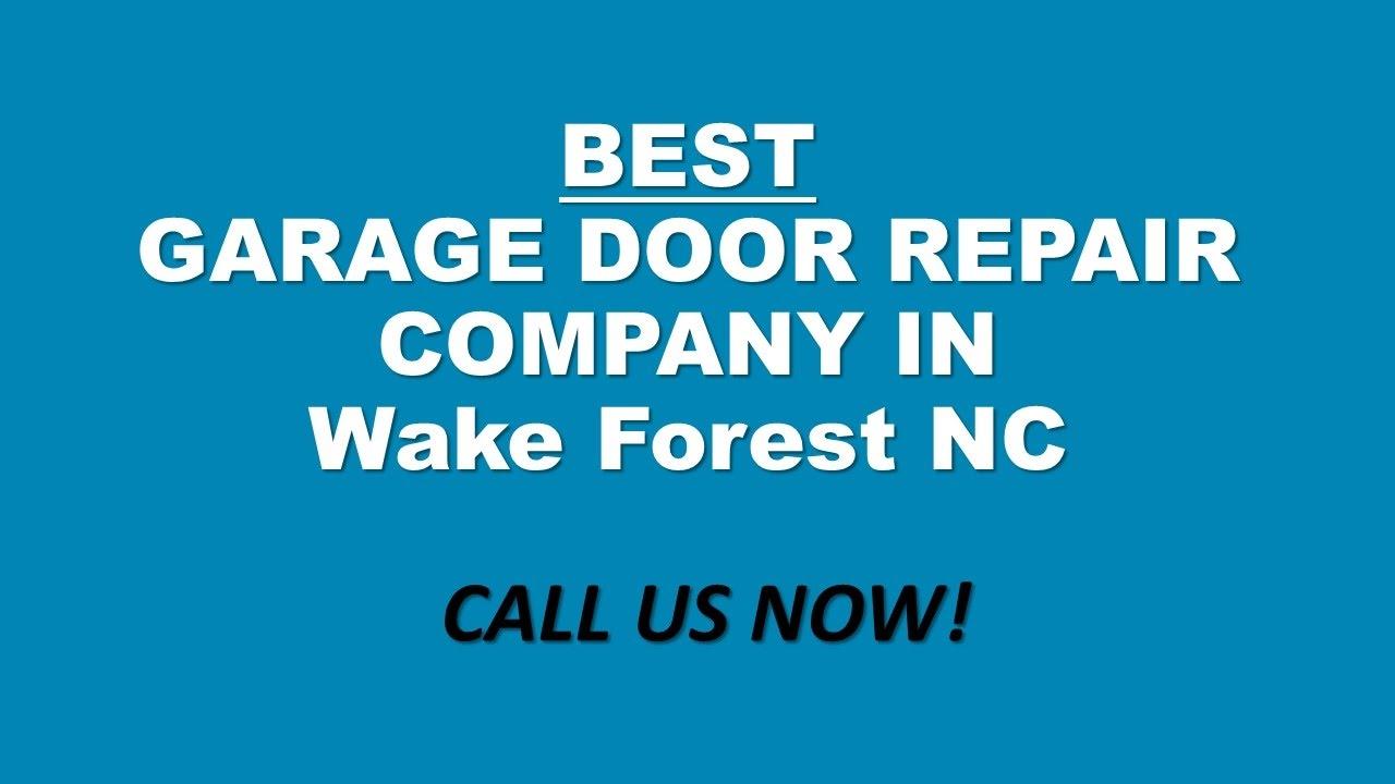 Call (919) 372 3977 Best Emergency Garage Door Repair Company Wake Forest