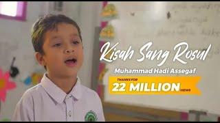 Download lagu Muhammad Hadi Assegaf - Kisah Sang Rosul (Shalawat) (Official Video)