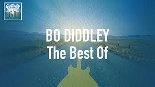 Bo Diddley - The Best Of (Full Album / Album complet)
