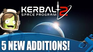 Kerbal Space Program 2 - 5 New Things That Have Us EXCITED