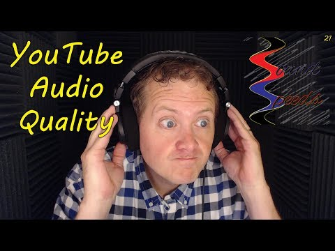 YouTube Audio Quality - Sound Speeds