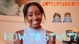Créer un business en partant de 0- Par où Commencer
