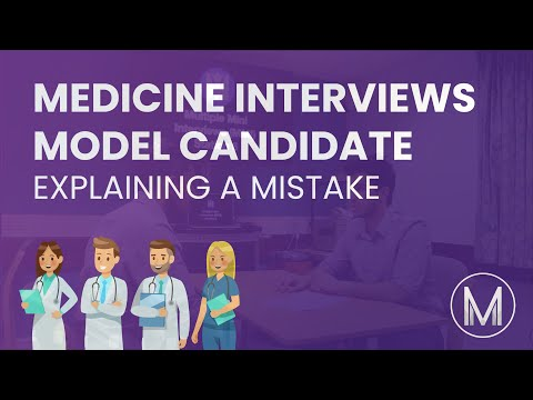 Medical Interview | MMI Station - Explaining a Mistake