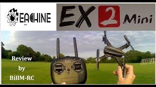 Eachine EX2mini review - Flight Test and FPV (Part II)