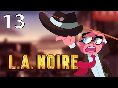 Northernlion Plays - LA Noire - Episode 13 [Twitch VOD]